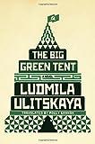 The Big Green Tent: A Novel