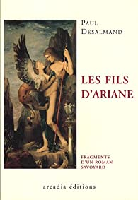 Fils d Ariane (les) par Paul Desalmand