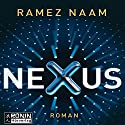 Nexus: Das Internet im Kopf Audiobook by Ramez Naam Narrated by Uve Teschner