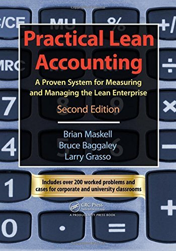 B. H. Maskell's B.Baggaley's Practical Lean Accounting(Practical Lean Accounting: A Proven System for Measuring and Managing the Lean Enterprise [Paperback])(2003) ebook