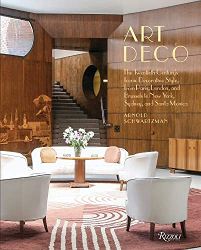 Art Deco: The Twentieth Century's Iconic Decorative Style from Paris, London, and Brussels  to New York, Sydney, and Santa Monica ()