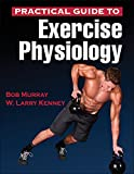 Practical Guide to Exercise Physiology 1st Edition