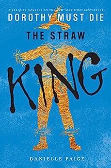Straw King Dorothy Must Novella ebook product image