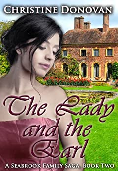 The Lady and the Earl (A Seabrook Family Saga Book 2) by [Donovan, Christine]