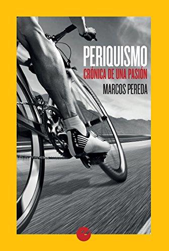 Periquismo: Crónica de una pasión de Marcos Pereda