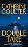 Catherine Coulter FBI Series Book Set - Double Take, Point Blank, Blowout, Eleventhe Hour (FBI Thriller Series)