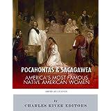 Pocahontas & Sacagawea: America's Most Famous Native American Women