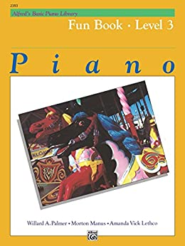 Alfred's Basic Piano Library - Fun Book 3: Learn to Play