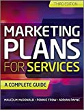 Marketing Plans for Services - A Complete Guide 3e