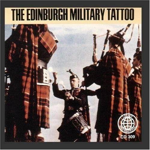 The Edinburgh Military Tattoo: Bagpipe Marches Of ()
