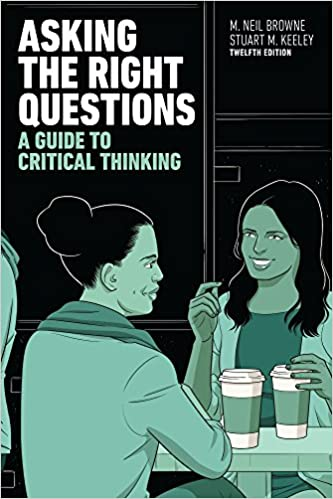 asking the right questions a guide to critical thinking 10th edition pdf