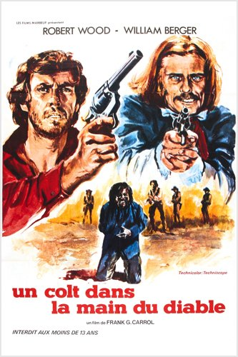 Spaghetti Western colt in the hand of devil movie poster Robert Wood reproduction, not