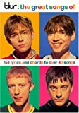 The Great Songs of Blur Chord Songbook: Full Lyrics and Chords to over 40 Songs
