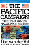 Pacific Campaign: The U.S.-Japanese Naval War 1941-1945
