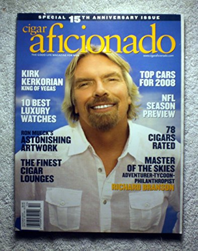 Richard Branson - Master of the Skies - Cigar Aficionado Magazine - September/October 2007 - Kirk Kerkorian: King of Vegas, Ron Mueck's Astonishing Artwork, Finest Cigar Lounges
