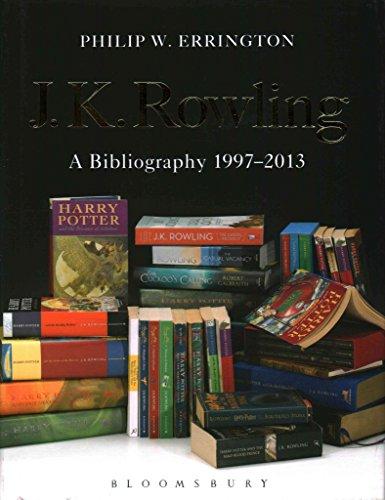 By Philip W. Errington - J.K. Rowling: A Bibliography 1997-2013 (2015-05-08) [Hardcover]