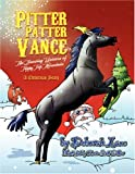 Pitter Patter Vance the Dancing Unicorn of Tippy Top Mountain, Deborah Lane, 1425788254
