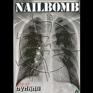 Nailbomb: Live at Dynamo