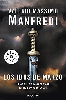 Los idus de marzo par Manfredi