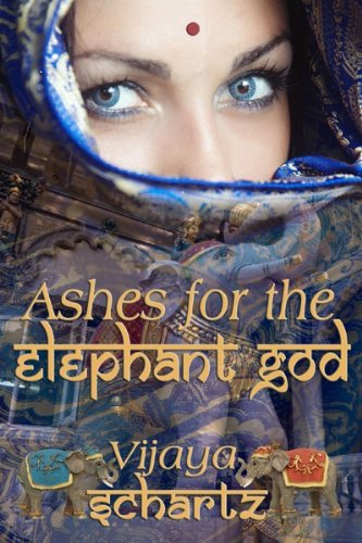 Book: Ashes for the Elephant God by Vijaya Schartz