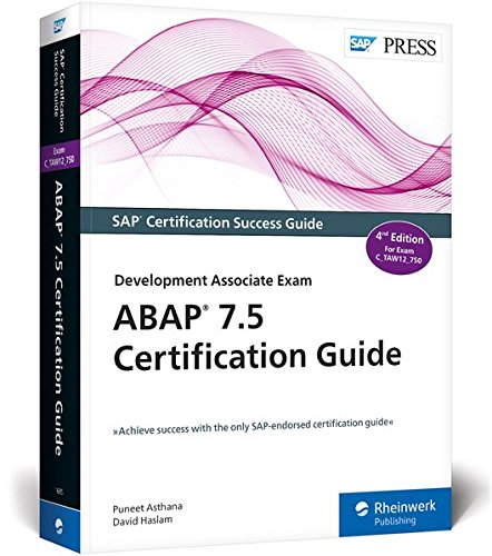 ABAP 7.5 Certification Guide - The SAP-Endorsed Certification Series ...