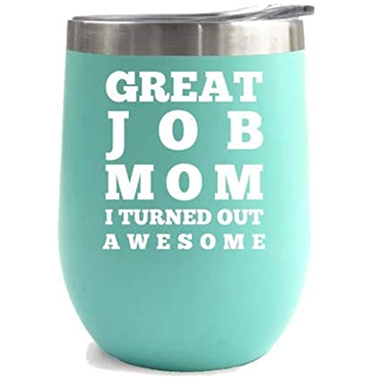 Great Job Mom Birthday Gifts For Women