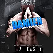 Damien: Slater Brothers | L. A. Casey