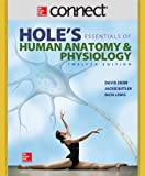 Connect Anatomy and Physiology 1 Semester Access Card for Hole's Essentials of A&P 12th Edition