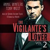 The Vigilante's Lover #2: A Romantic Suspense Thriller: The Vigilantes | Annie Winters, Tony West
