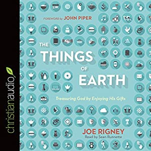 The Things of Earth Audiobook
