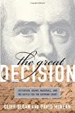 The Great Decision: Jefferson, Adams, Marshall, and the Battle for the Supreme Court: 0