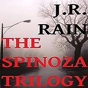The Spinoza Trilogy: Spinoza, Books 1 to 3 | J.R. Rain