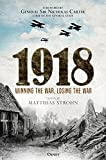 img - for 1918: Winning the War, Losing the War book / textbook / text book