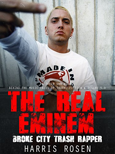 The Real Eminem (Behind the Music Tales Book 5) (English Edition)