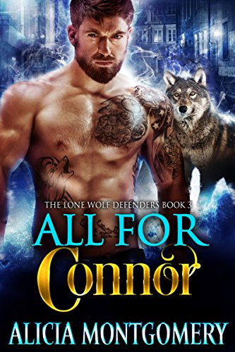 All for Connor: The Lone Wolf Defenders Book 3