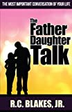 The Father-Daughter Talk, R. C. Blakes, 1939779197