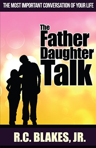 Expert choice for father daughter talk rc blake