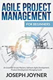 img - for Agile Project Management For Beginners: An Essential Scrum Mastery, Software Agile Development, Product Development Managing Guide book / textbook / text book