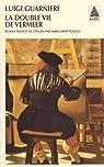 La Double Vie de Vermeer par Guarnieri