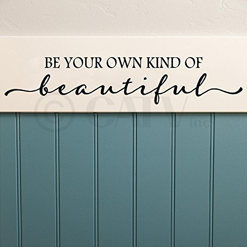 Be Your Own Kind Of Beautiful 6h x 32w vinyl lettering wall