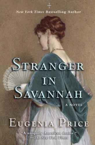 Stranger in Savannah (Savannah Quartet) by Eugenia Price - Savannah Mall Shopping