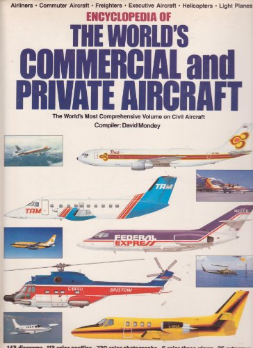 The Encyclopedia of the World's Commercial and Private Aircraft (Commercial Aircraft)