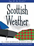 Scottish Weather (Say It in Scots)
