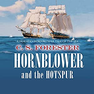 Hornblower and the Hotspur Hörbuch
