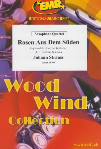 Rosen Aus Dem Suden for Saxophone Quartet by Johann Strauss