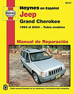 Jeep Grand Cherokee 1993-2004 (Spanish) Repair Manual (Haynes en Espanol Manual