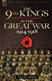 The 9th-the King's in the Great War 1914 - 1918, Enos Roberts, 1846771749
