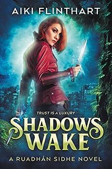 Shadows Wake by Aiki Flinthart ebook deal