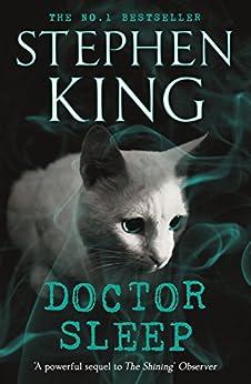 Doctor Sleep: Shining Book 2 (The Shining) by [King, Stephen]