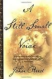 A Still Small Voice, John Reed, 0385334060